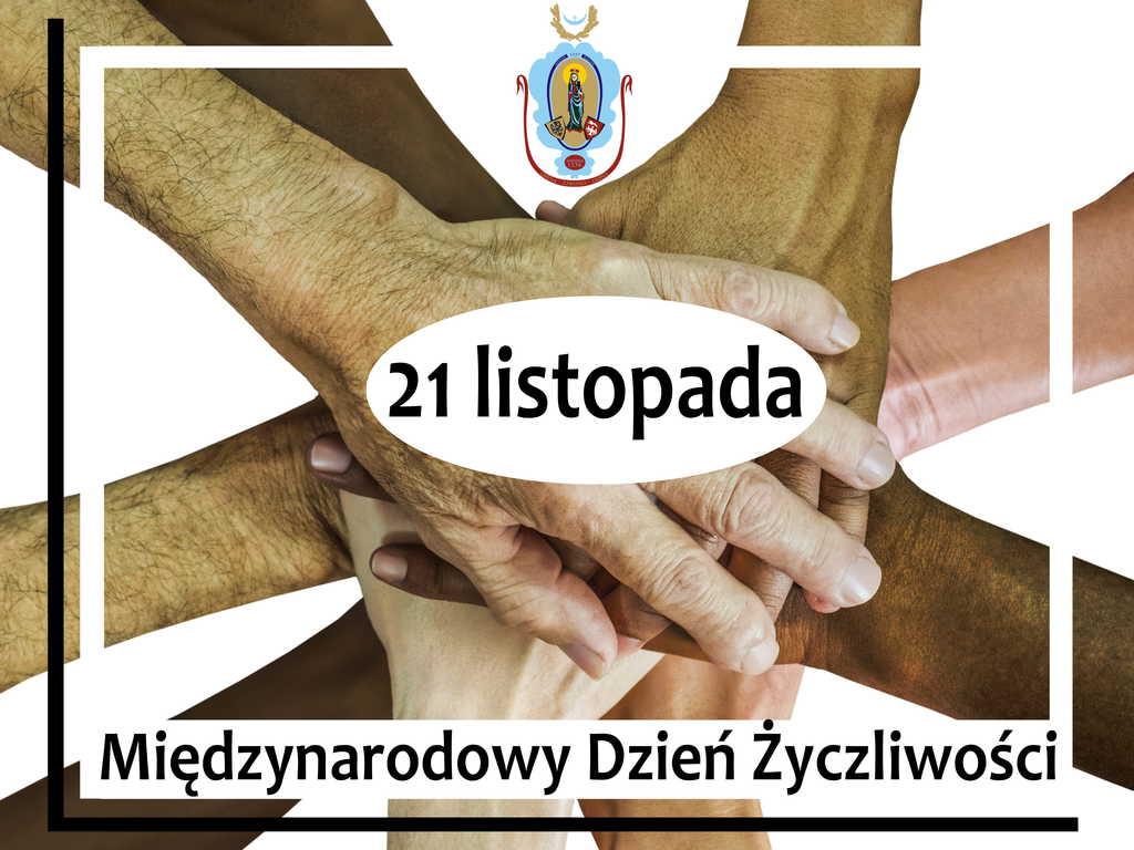 Na obrazku widać 9 dłoni ludzi rożnej rasy, położonych jedna na drugiej. Widać herb Gminy Zawonia oraz napis: 21 listopada Międzynarodowy Dzień Życzliwości