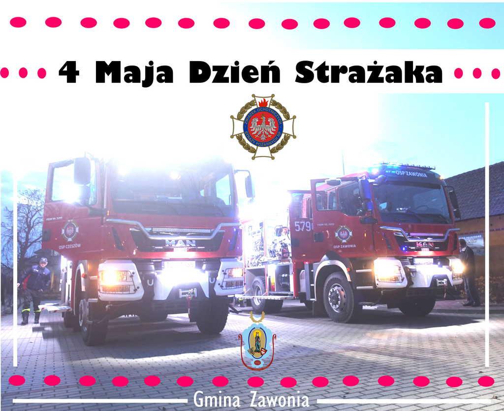 Na plakacie widać dwa wozy strażackie z gminy Zawonia oraz napisy: 4 Maja, Dzień Strażaka, Gmina Zawonia.