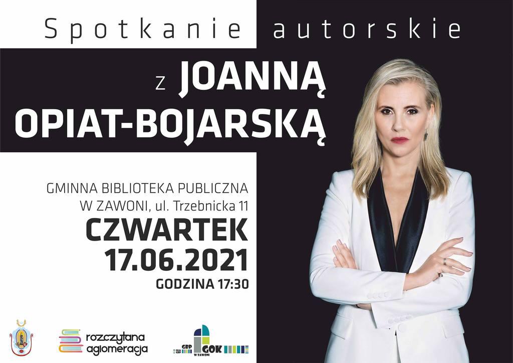 Spotkanie Autorskie z Joanną Opiat-Bojarską