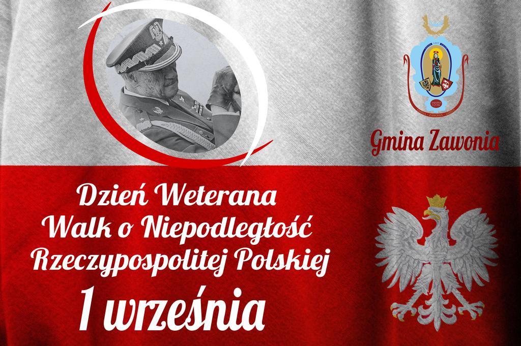 Na plakacie widnieją napisy: Dzień Weterana Walk o Niepodległość Rzeczypospolitej Polskiej 1 września